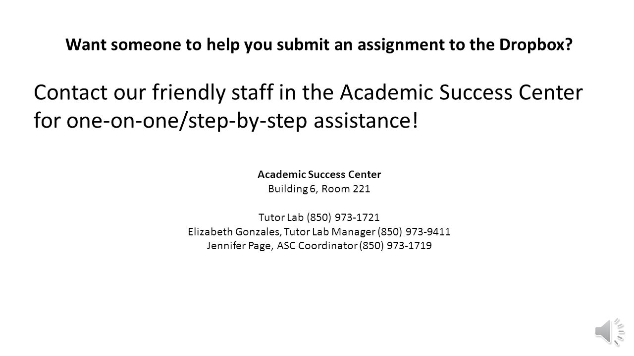 Want someone to help you submit an assignment to the Dropbox.