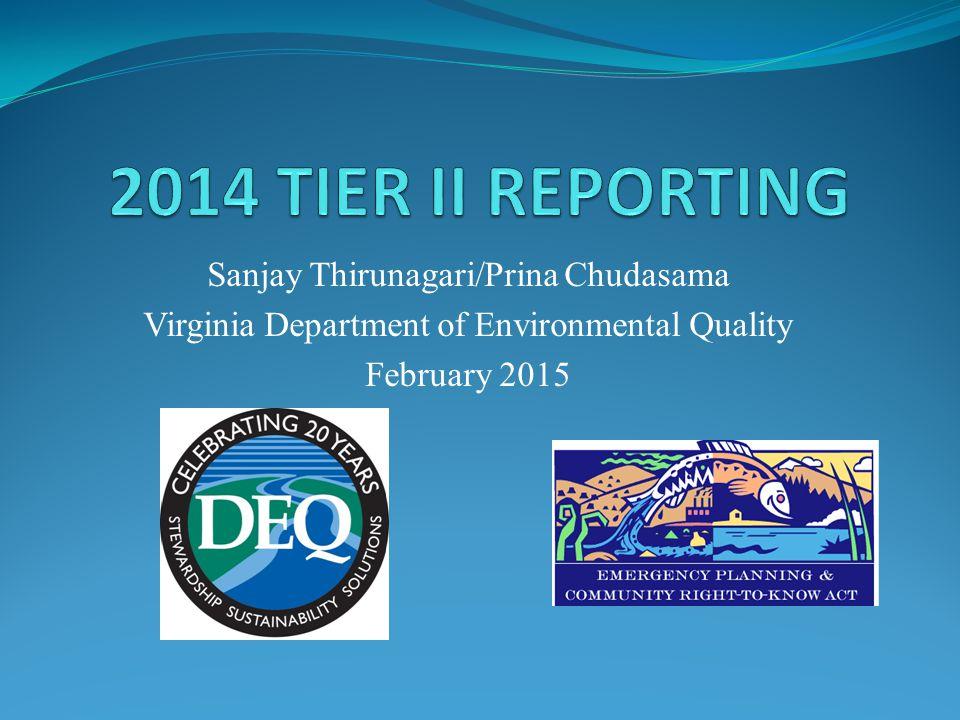 Sanjay Thirunagari/Prina Chudasama Virginia Department of Environmental Quality February 2015