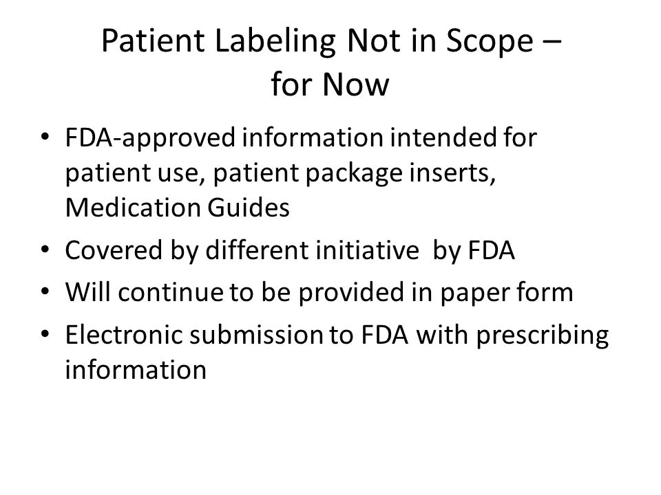 Post-Submission FDA: Prescribing information will be posted on next business day following the date of submission.