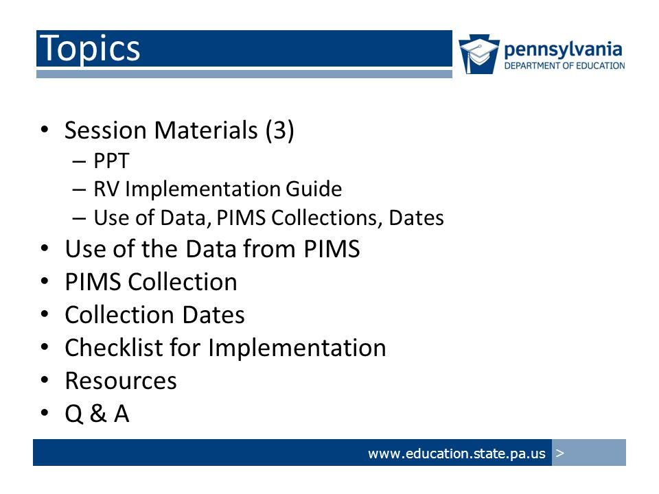 www.education.state.pa.us > SY14-15 Roster Verification Resources RV Guide to Implementation RV Quick Start Guide RV FAQ Sample Scenarios document RV Checklist – All Roles Available on the PVAAS Login page.