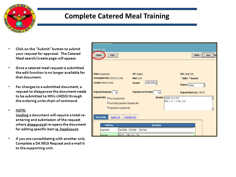"""Click on the """"Submit"""" button to submit your request for approval. The Catered Meal search/create page will appear. Once a catered meal request is subm"""