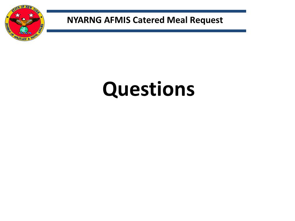 NYARNG AFMIS Catered Meal Request Questions