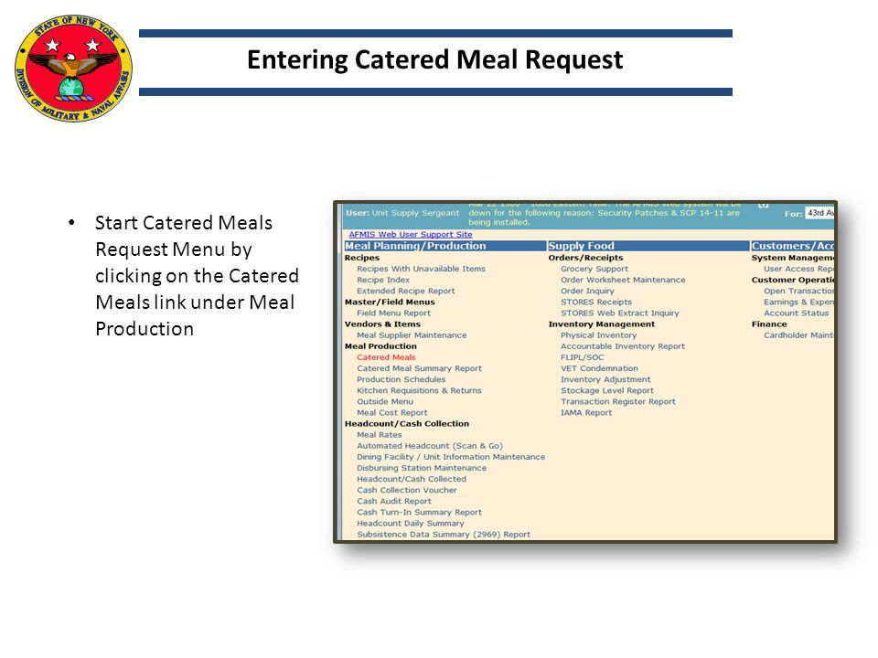 Start Catered Meals Request Menu by clicking on the Catered Meals link under Meal Production Entering Catered Meal Request
