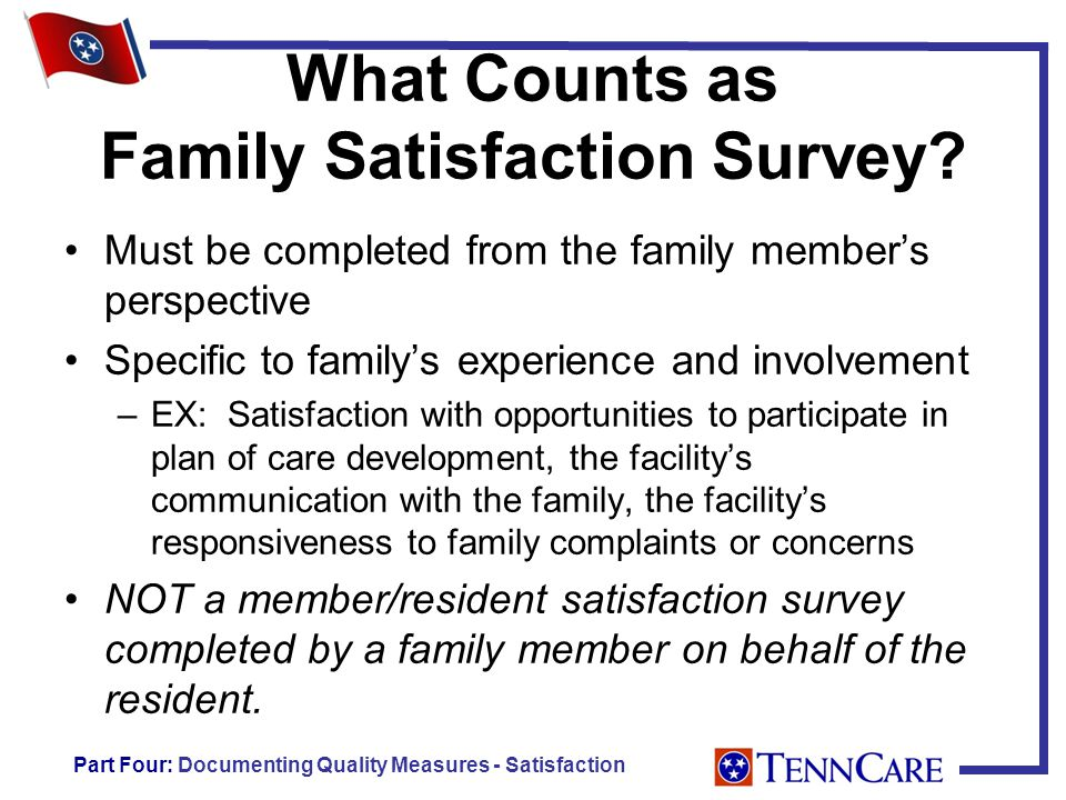 What Counts as Family Satisfaction Survey.