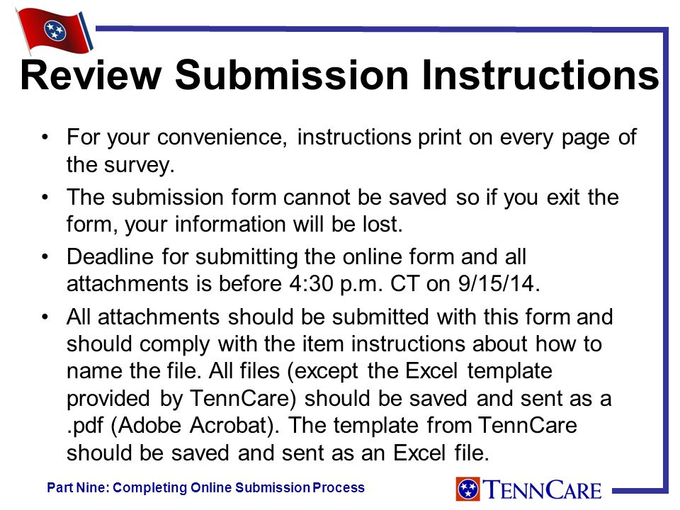 Review Submission Instructions For your convenience, instructions print on every page of the survey.