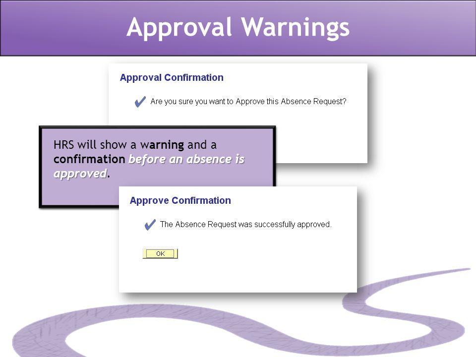 Approval Warnings