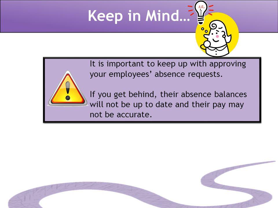 Keep in Mind…