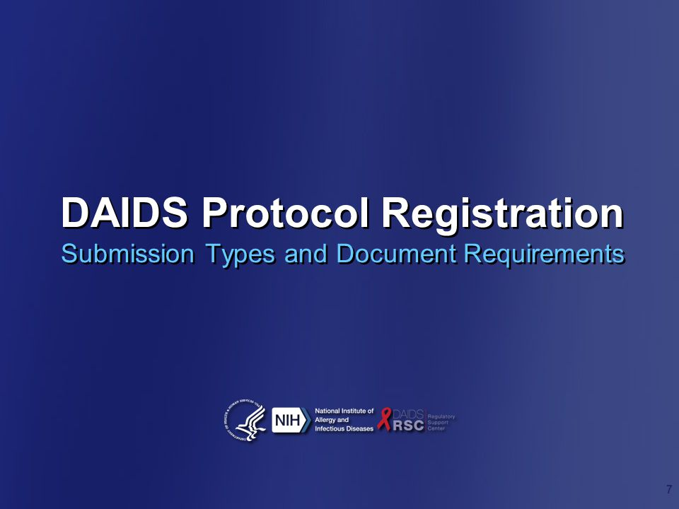 DAIDS Protocol Registration Submission Types and Document Requirements 7