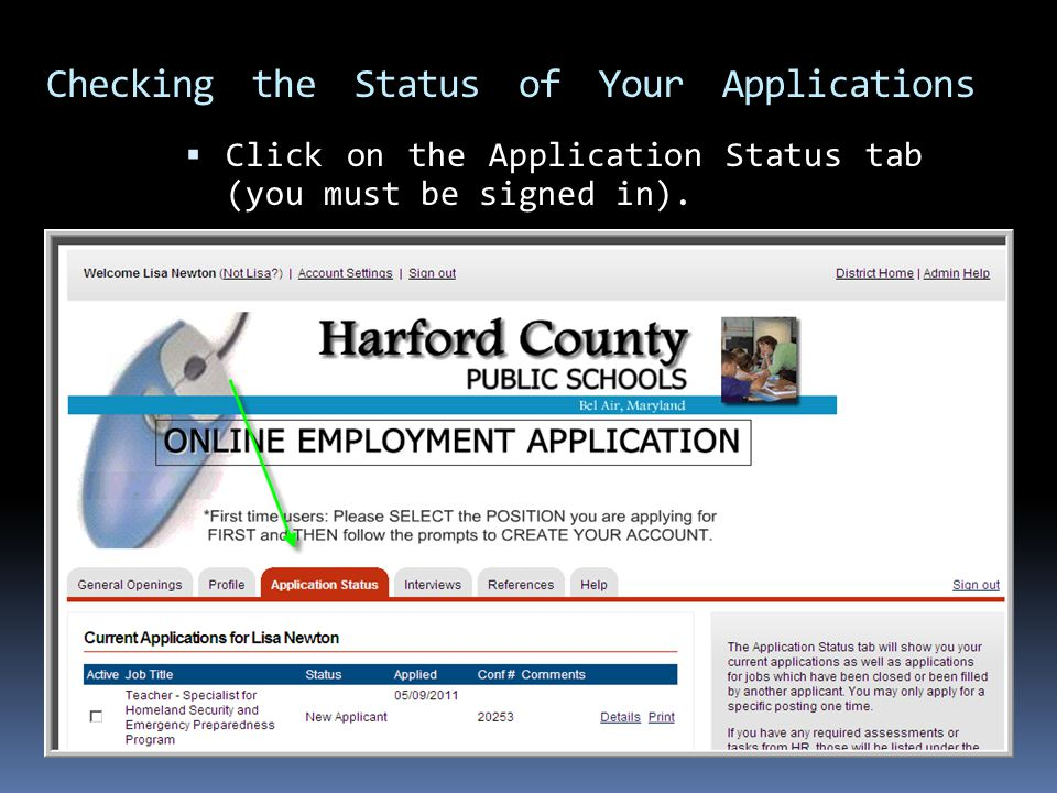  Click on the Application Status tab (you must be signed in).