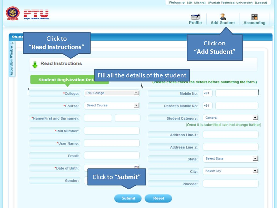 """Click on """"Add Student"""" Fill all the details of the student Click to """"Read Instructions"""" Click to """"Submit"""""""