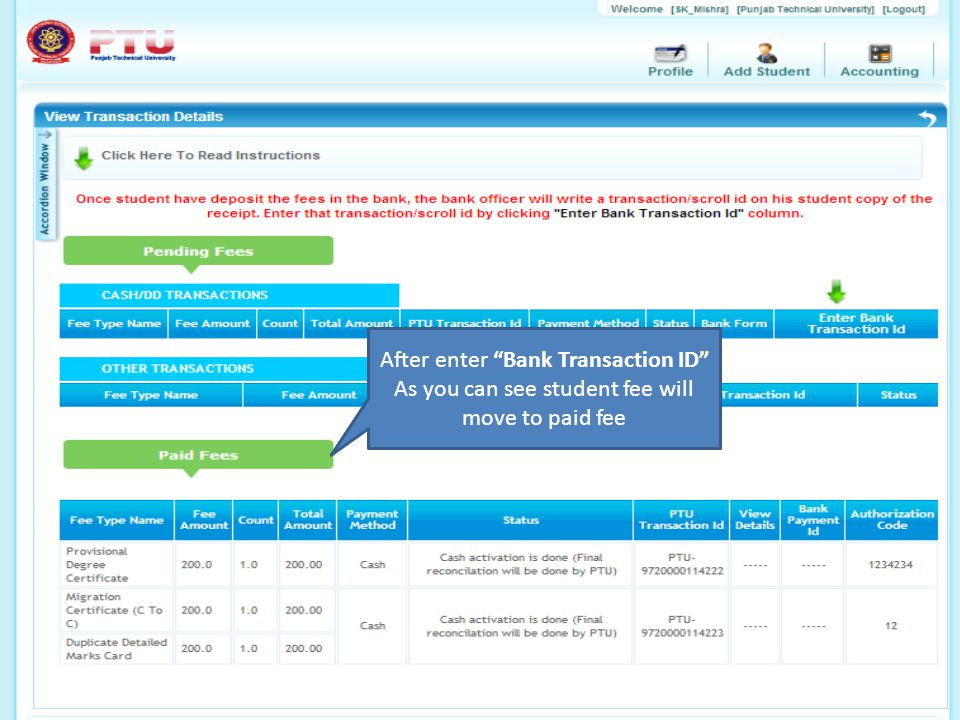 """After enter """"Bank Transaction ID"""" As you can see student fee will move to paid fee"""