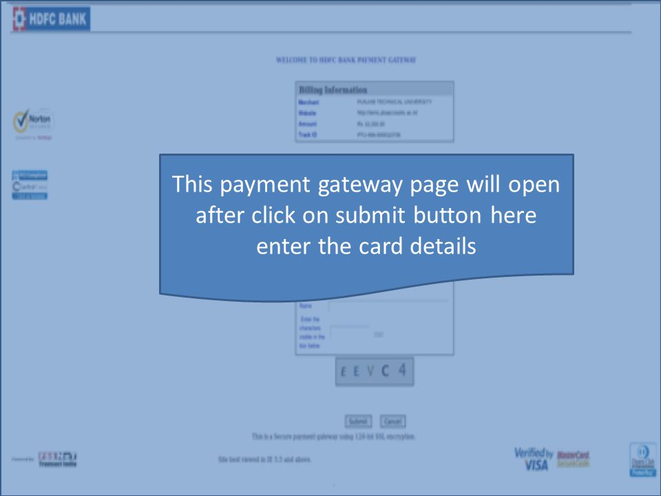 This payment gateway page will open after click on submit button here enter the card details