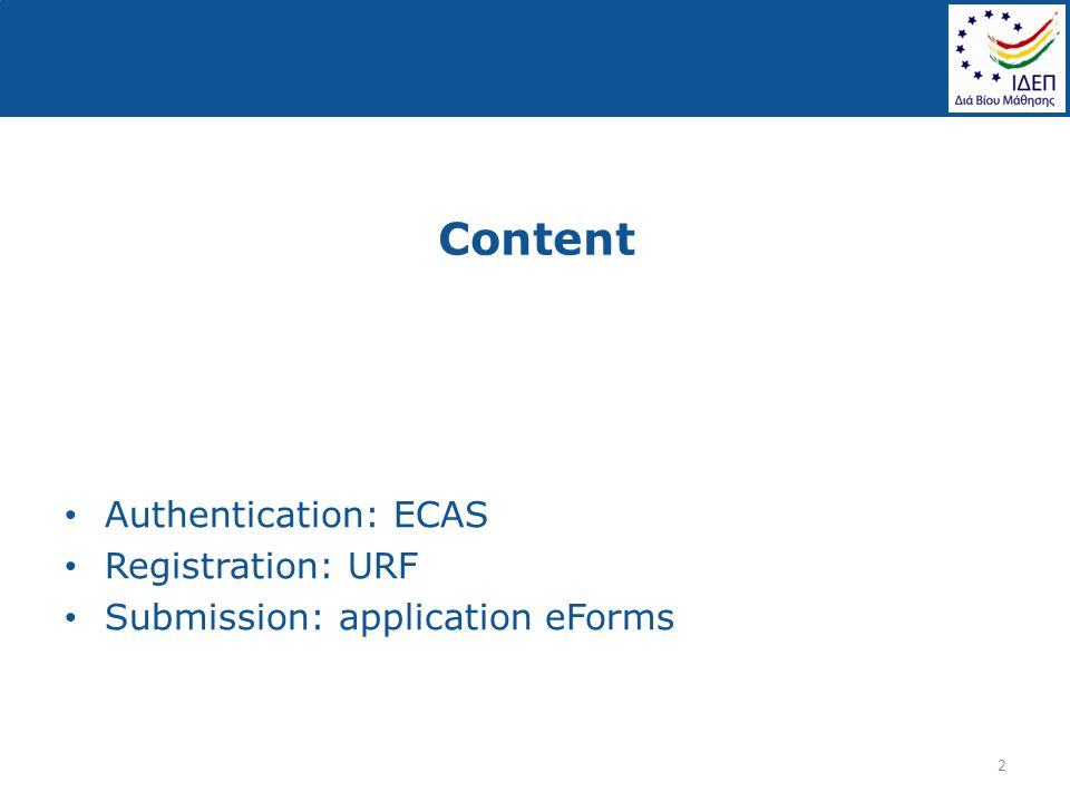 Content Authentication: ECAS Registration: URF Submission: application eForms 2
