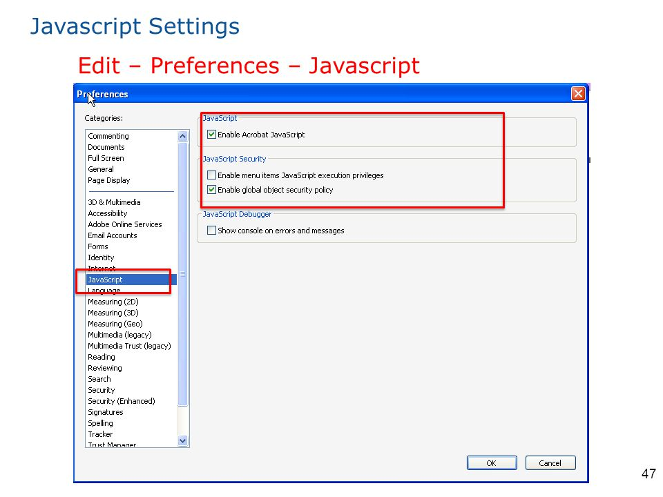 47 Edit – Preferences – Javascript Javascript Settings