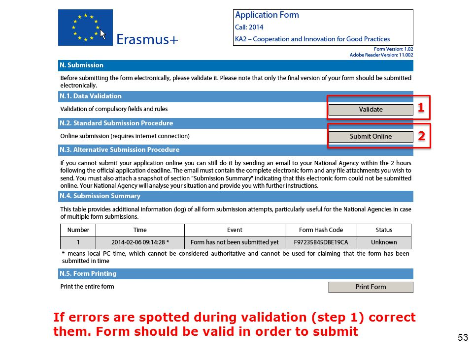 53 1 1 If errors are spotted during validation (step 1) correct them. Form should be valid in order to submit 2 2