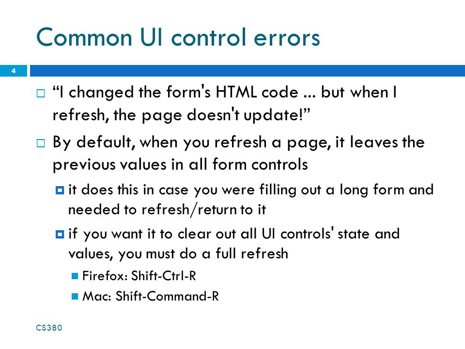 Common UI control errors  I changed the form s HTML code...
