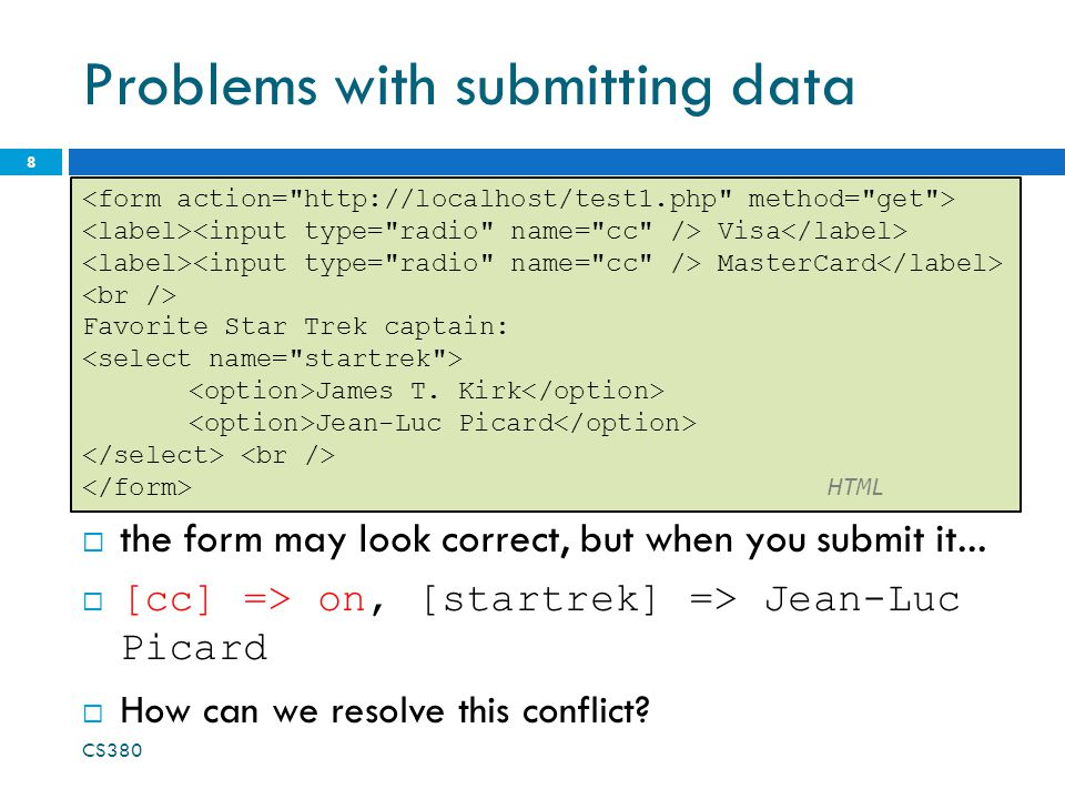 Problems with submitting data  the form may look correct, but when you submit it...