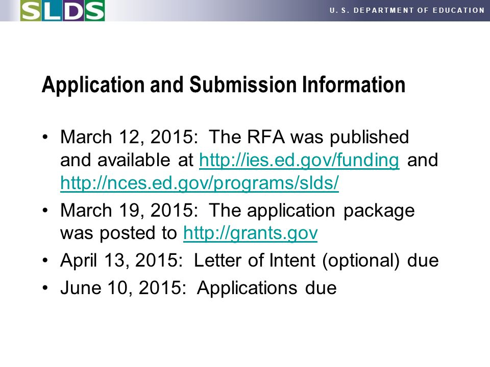 U. S. DEPARTMENT OF EDUCATION Application and Submission Information March 12, 2015: The RFA was published and available at http://ies.ed.gov/funding