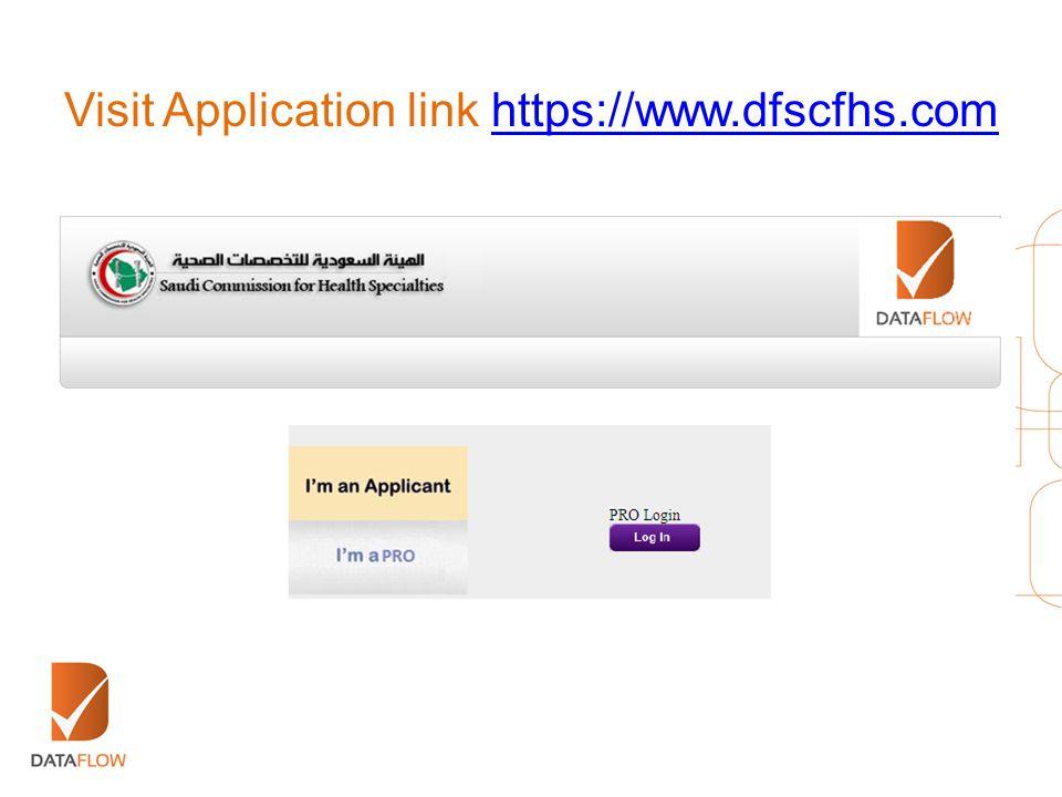 Visit Application link https://www.dfscfhs.comhttps://www.dfscfhs.com