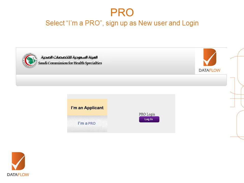 """PRO Select """"I'm a PRO"""", sign up as New user and Login"""