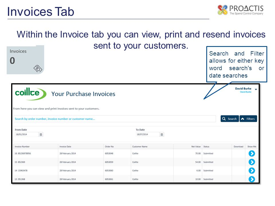 Invoices Tab Within the Invoice tab you can view, print and resend invoices sent to your customers.