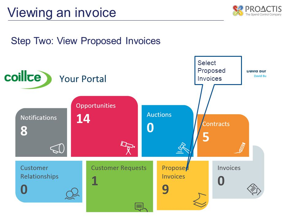 Viewing an invoice Step Two: View Proposed Invoices Select Proposed Invoices