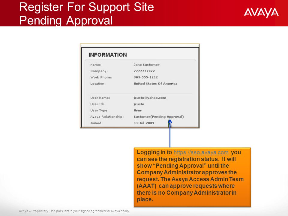 Avaya – Proprietary.Use pursuant to your signed agreement or Avaya policy.