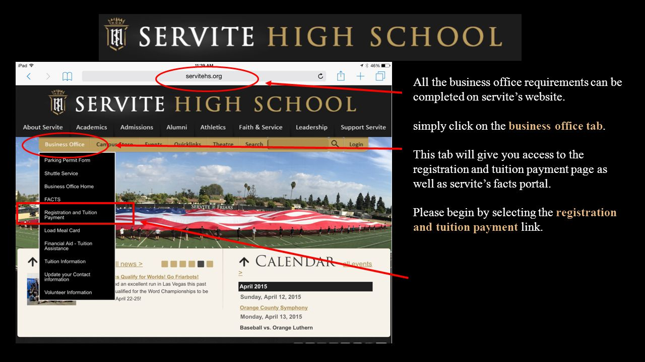 All the business office requirements can be completed on servite's website. simply click on the business office tab. This tab will give you access to