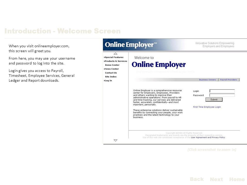 Introduction - Welcome Screen When you visit onlineemployer.com, this screen will greet you.