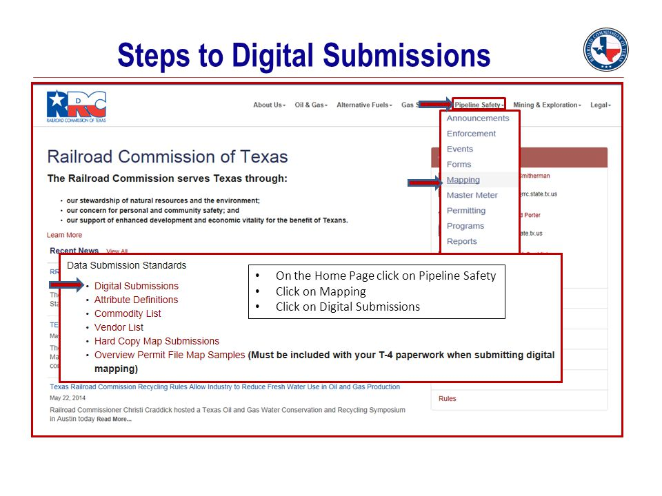 Steps to Digital Submissions On the Home Page click on Pipeline Safety Click on Mapping Click on Digital Submissions
