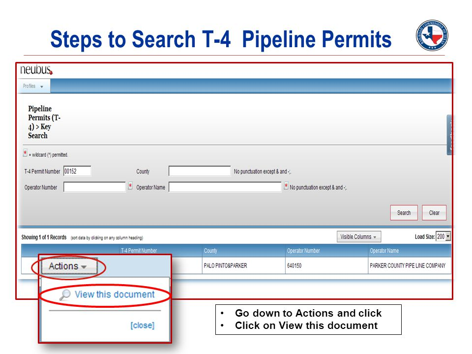 Steps to Search T-4 Pipeline Permits Go down to Actions and click Click on View this document