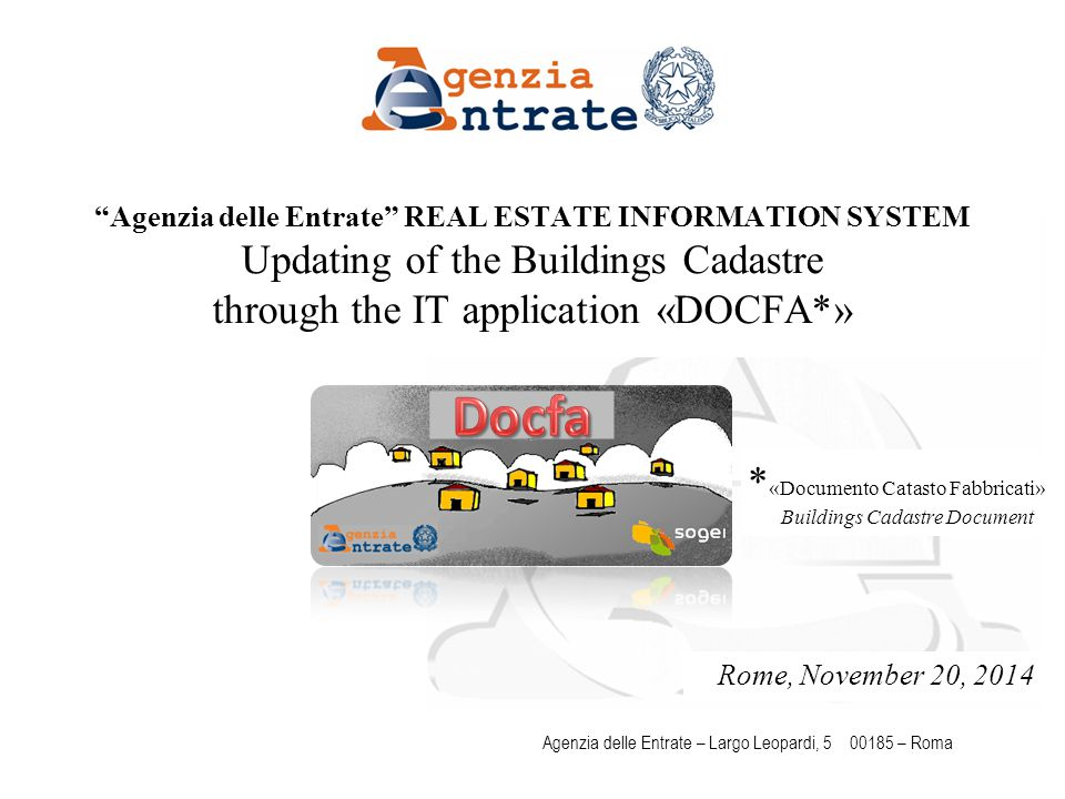 "Pag 1 Agenzia delle Entrate – Largo Leopardi, 5 00185 – Roma Rome, November 20, 2014 * «Documento Catasto Fabbricati» Buildings Cadastre Document ""Age"