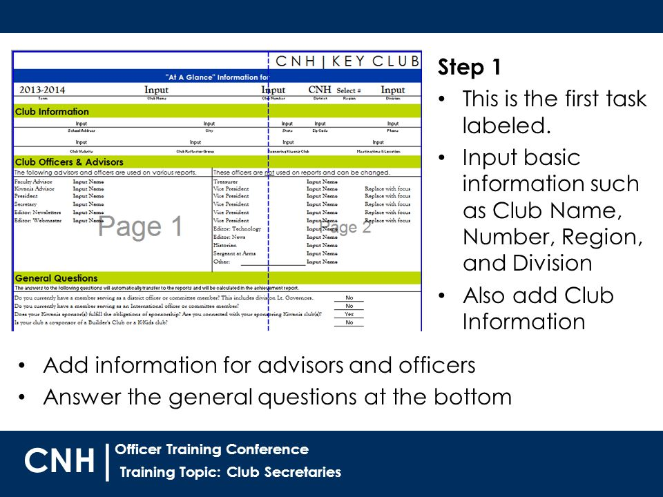 Training Topic: Club Secretaries | Officer Training Conference CNH Step 1 This is the first task labeled.