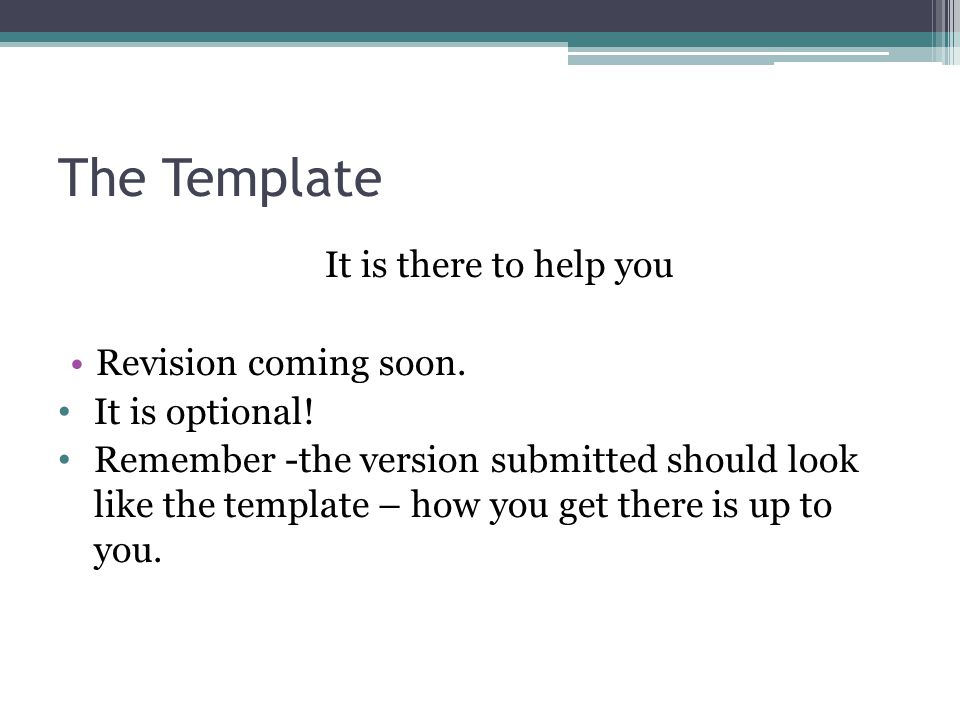 The Template It is there to help you Revision coming soon.