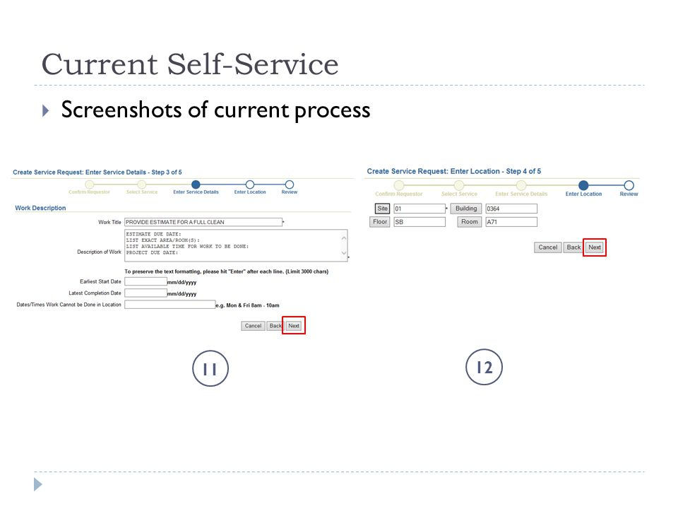Current Self-Service  Screenshots of current process 11 12