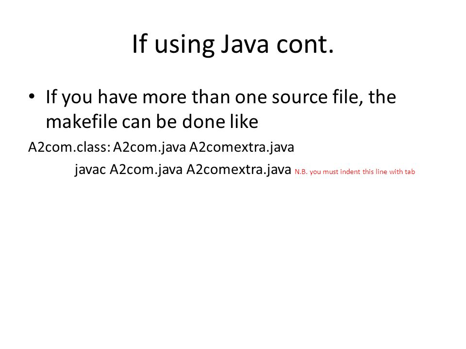 If using Java cont.