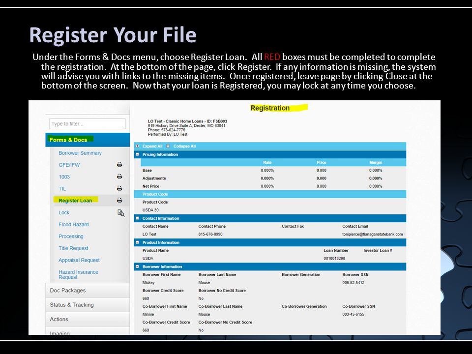 Register Your File Under the Forms & Docs menu, choose Register Loan.