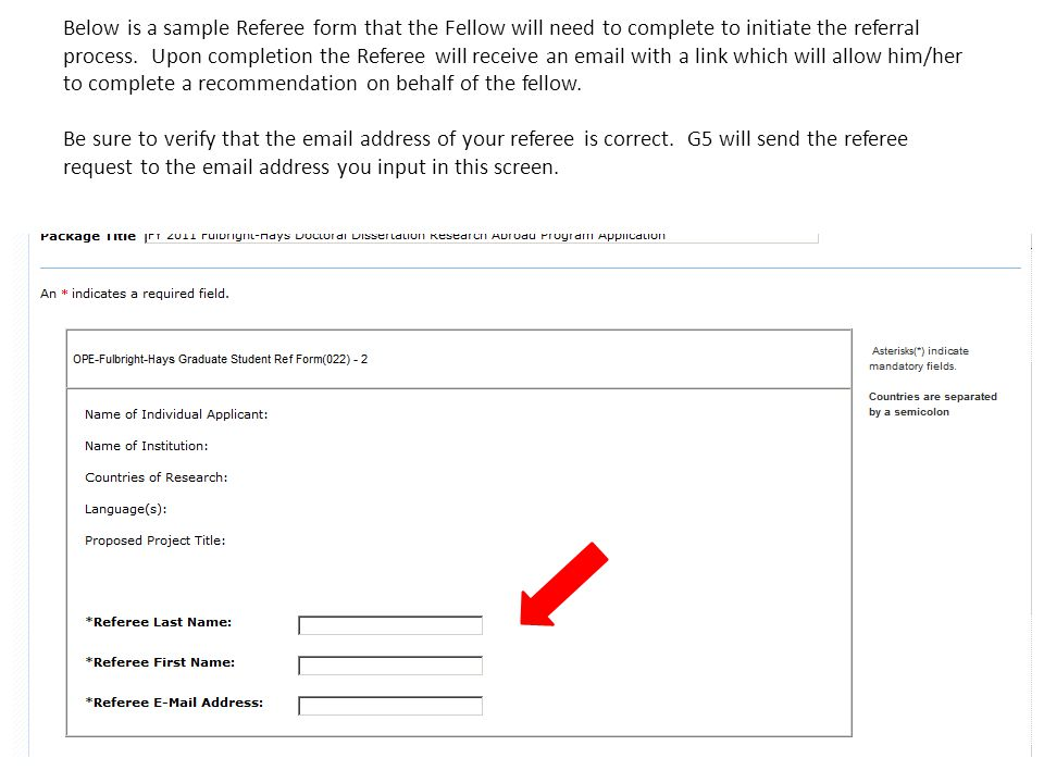 Below is a sample Referee form that the Fellow will need to complete to initiate the referral process.