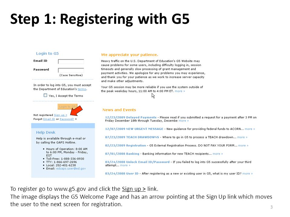 Section A: Registration/Login Pgs.3-13 3 Step 1: Registering with G5 To register go to www.g5.gov and click the Sign up > link.