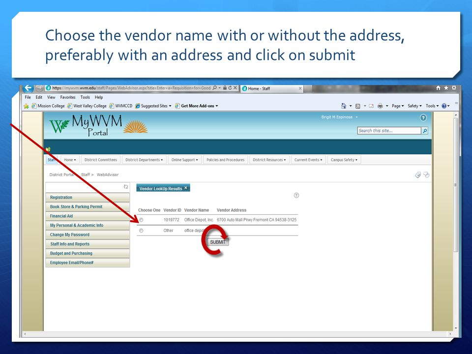 Choose the vendor name with or without the address, preferably with an address and click on submit