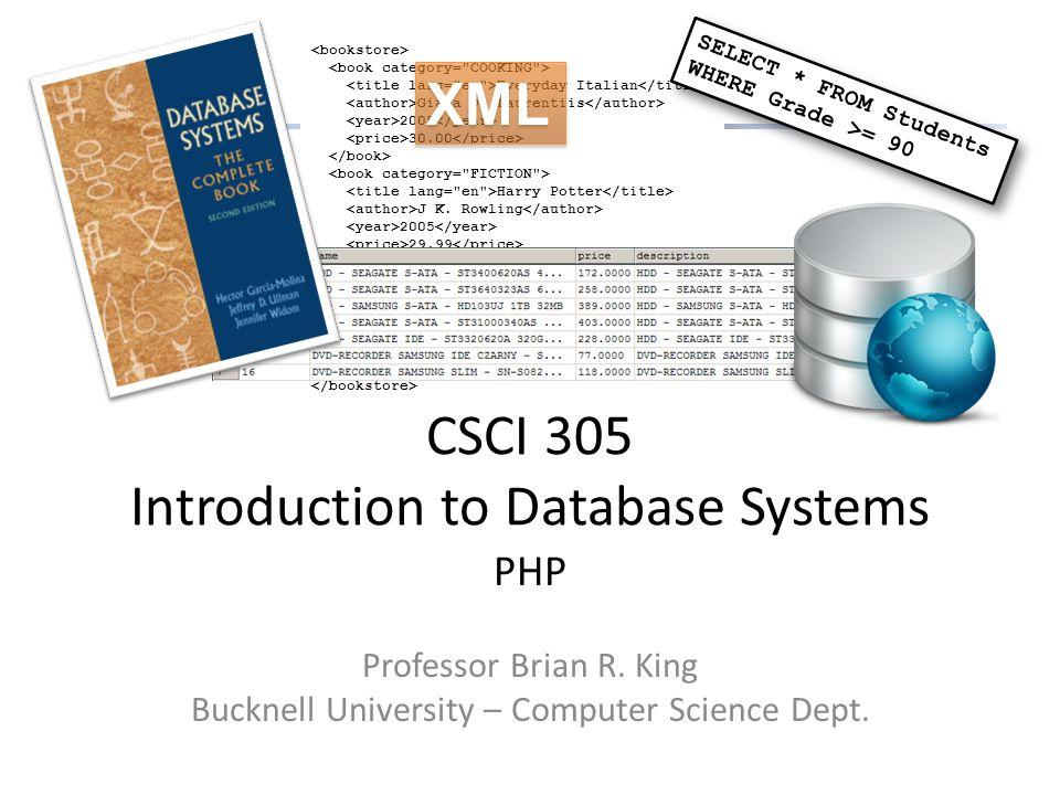Everyday Italian Giada De Laurentiis 2005 30.00 Harry Potter J K. Rowling 2005 29.99 Learning XML Erik T. Ray 2003 39.95 CSCI 305 Introduction to Data