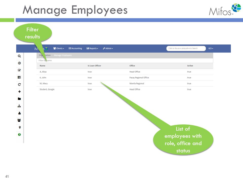 41 Manage Employees Filter results List of employees with role, office and status
