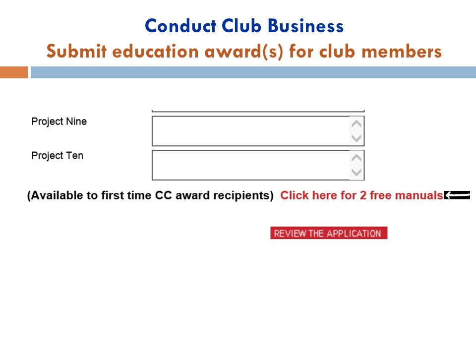 Conduct Club Business Submit education award(s) for club members