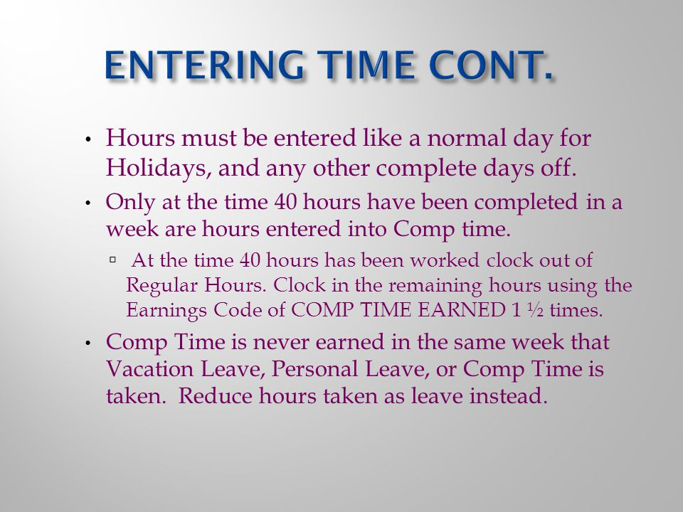 Hours must be entered like a normal day for Holidays, and any other complete days off.