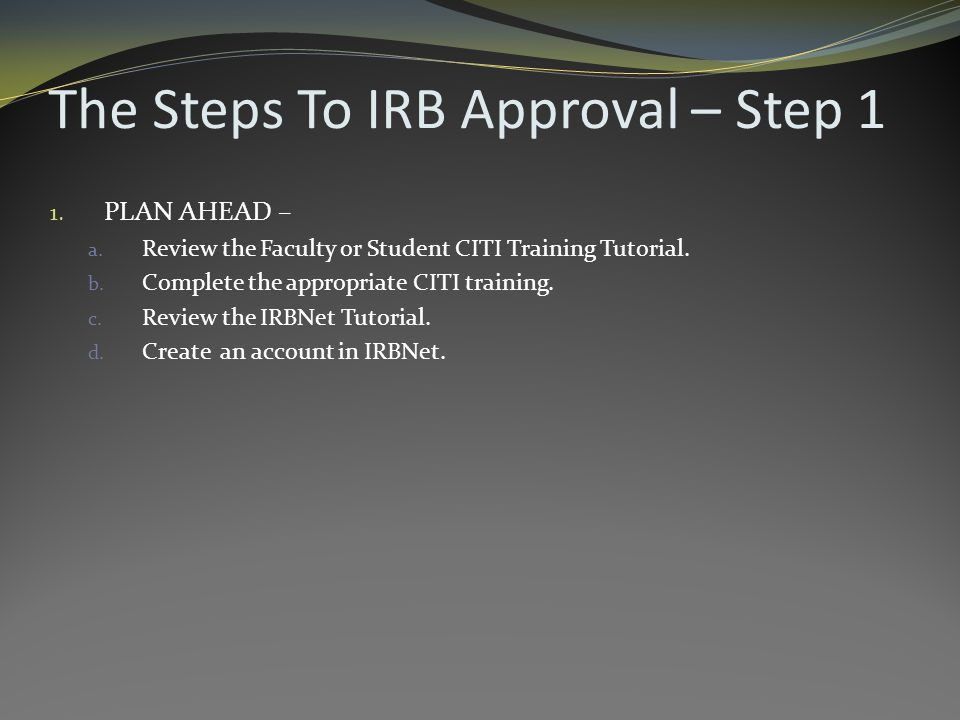 Step 7a: Upload Your Submission All required documents need to be uploaded onto IRBNet from the Designer page.