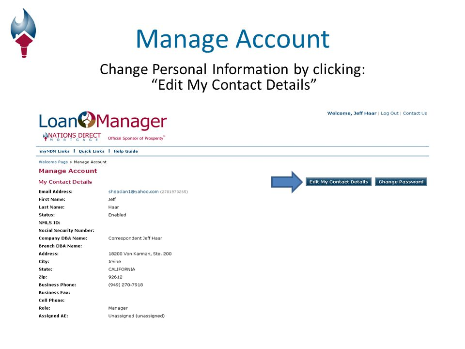 Change Personal Information by clicking: Edit My Contact Details