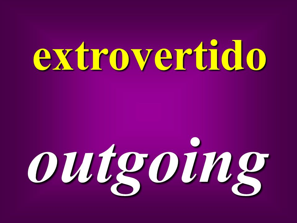 extrovertido outgoing
