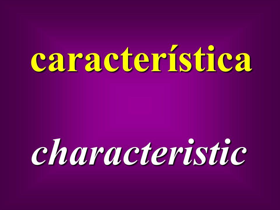 característica characteristic
