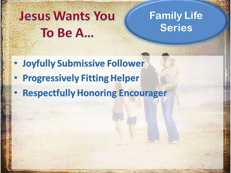 Family Life Series