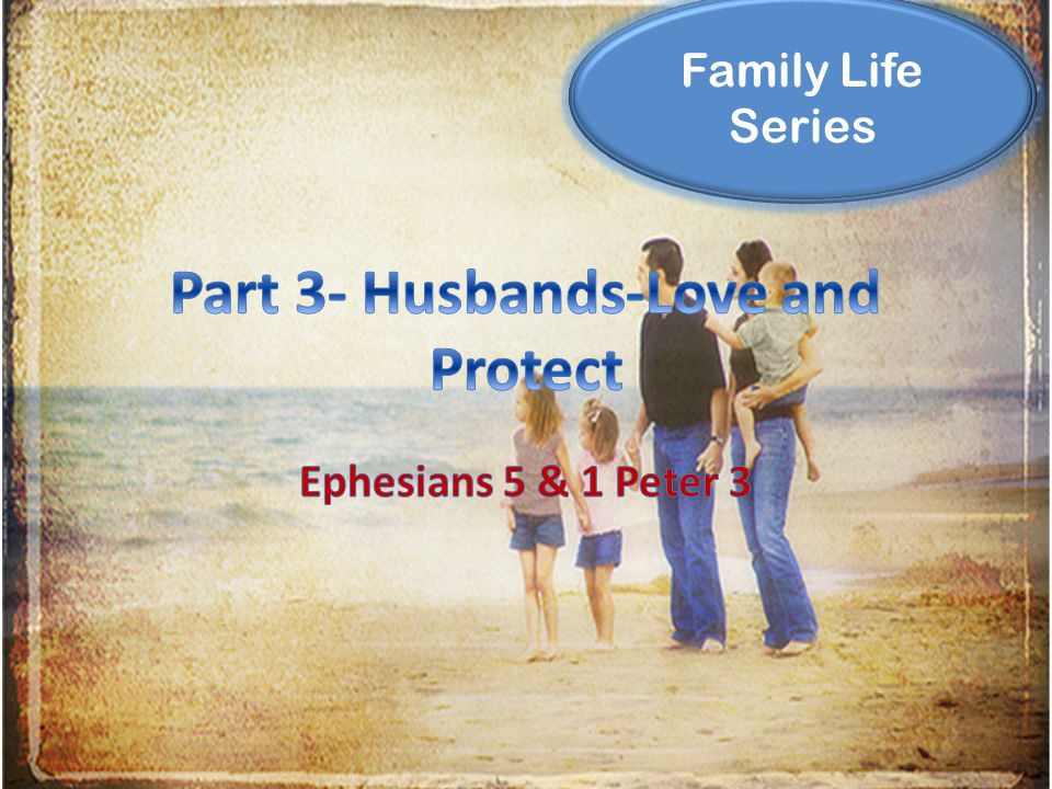 Family Life Series Without a word…won by the conduct of their wives-1 Pet.